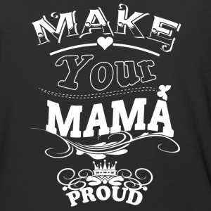 Make Your Mama Proud T Shirt - Baseball T-Shirt