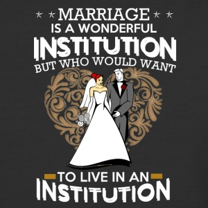 Marriage - Baseball T-Shirt