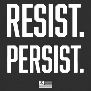 RESIST AND PERSIST TSHIRT - Baseball T-Shirt