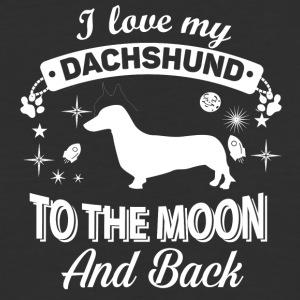 I love my Dachshund to the moon and back designs - Baseball T-Shirt