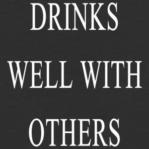 Drinks Well With Others - Baseball T-Shirt