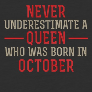 Queen who was Born in October - Baseball T-Shirt