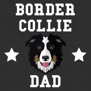 Border Collie Dad Dog Owner - Baseball T-Shirt