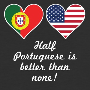 Half Portuguese Is Better Than None - Baseball T-Shirt