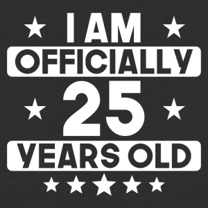 I Am Officially 25 Years Old 25th Birthday - Baseball T-Shirt