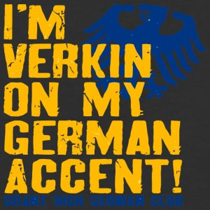 I m Verkin On My German Accent Grant High German - Baseball T-Shirt