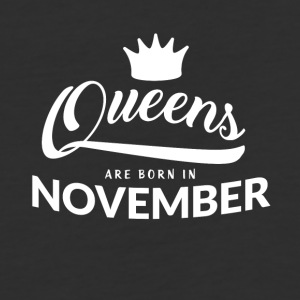 Queens are born in November - Baseball T-Shirt