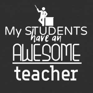 My students have an awesome teacher - Baseball T-Shirt