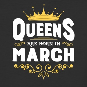 Queens Are Born In March TShirt - Baseball T-Shirt