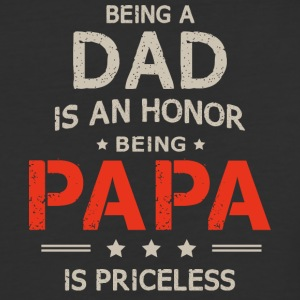 Being Dad Is An Honor Papa Is Priceless T Shirt - Baseball T-Shirt