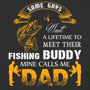 My Fishing Buddy Calls Me Dad T Shirt - Baseball T-Shirt