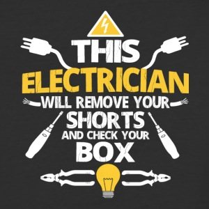 This Electrician Will Remove Your Shorts T Shirt - Baseball T-Shirt