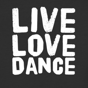 Live love dance - Baseball T-Shirt