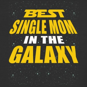 Best Single Mom In The Galaxy - Baseball T-Shirt