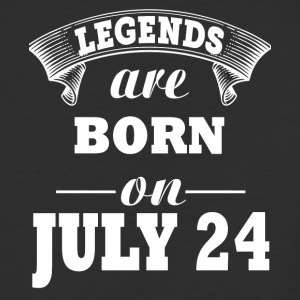 Legends are born on July 24 - Baseball T-Shirt