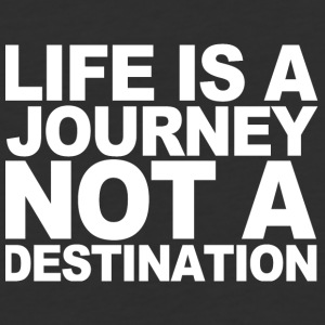 Life ia a journey not a destination - Baseball T-Shirt
