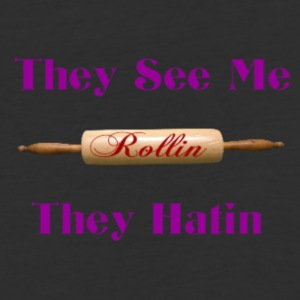 they see me rolling - Baseball T-Shirt