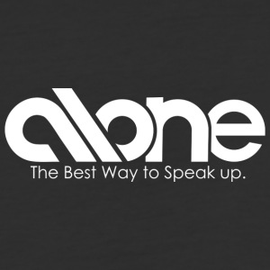 ALONE - The Best Way to Speak Up - Baseball T-Shirt