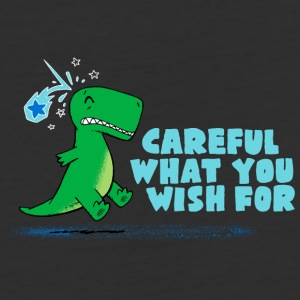 Careful What You Wish For - Baseball T-Shirt