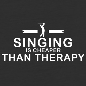 Singing is cheaper than therapy - Baseball T-Shirt