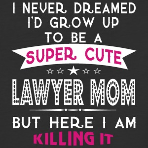 A Super Cute Lawyer Mom T Shirt - Baseball T-Shirt