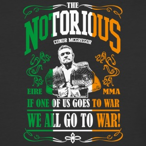 Conor McGregor If One of Us Goes To War, We All Go - Baseball T-Shirt