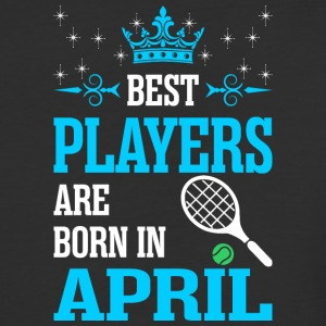 Best Players Are Born In April - Baseball T-Shirt