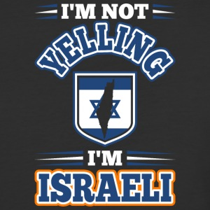 Im Not Yelling Im Israeli - Baseball T-Shirt