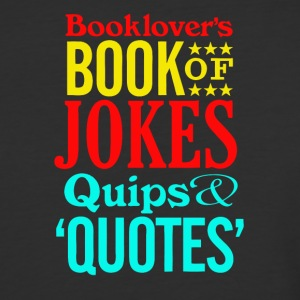 Booklover's Book of Jokes, Quips and Quotes - Baseball T-Shirt