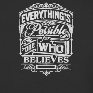 Everything possible for one who belives - Baseball T-Shirt