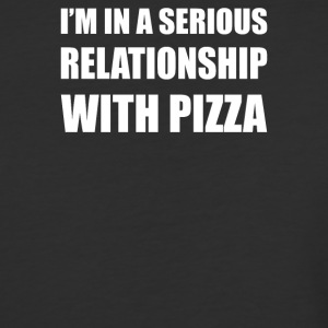I m in a serious relationship with PIZZA - Baseball T-Shirt