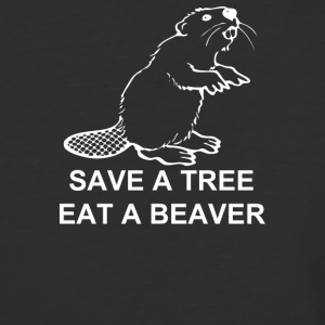 Save A Tree Eat A Beaver - Baseball T-Shirt