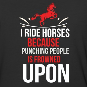 Horse T Shirt I ride Horses because punching peo - Baseball T-Shirt