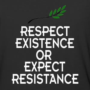 Respect existence or expect resistance shirt - Baseball T-Shirt