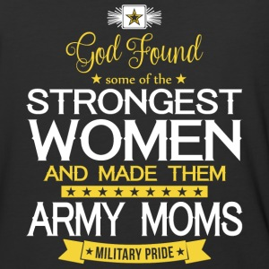 The Strongest Women And Made Them Army Moms Shirt - Baseball T-Shirt