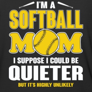 I'm A Softball Mom T Shirt - Baseball T-Shirt