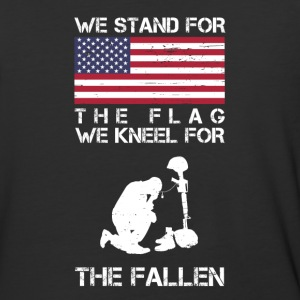 We Stand For The Flag We Kneel For The Fallen Shir - Baseball T-Shirt