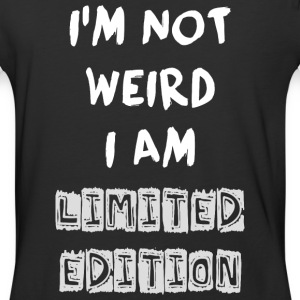 Funny Quote - NOT WEIRD BUT LIMITED ! - Baseball T-Shirt