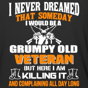 I Would Be A Grumpy Old Veteran T Shirt - Baseball T-Shirt