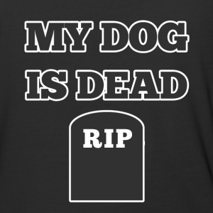 My Dog is Dead RIP - Baseball T-Shirt