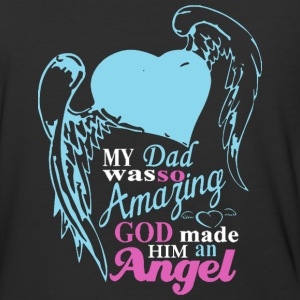 My Dad Was Amazing God Made Him An Angel - Baseball T-Shirt