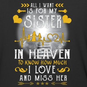 All I want is for my sister in heaven - Baseball T-Shirt
