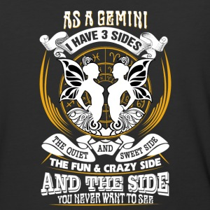 AS a gemini I have 3 sides - Baseball T-Shirt