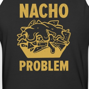 Nacho Problem - Baseball T-Shirt