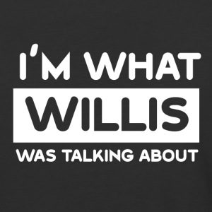 What Willis was talking about - Baseball T-Shirt