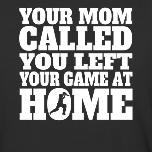 You Left Your Game At Home Funny Cricket - Baseball T-Shirt