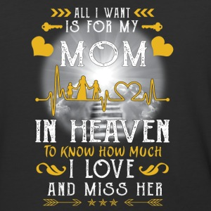 All I want is for my mom in heaven - Baseball T-Shirt
