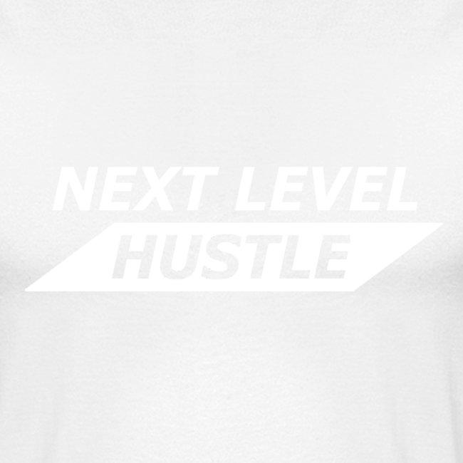 NEXT LEVEL HUSTLE