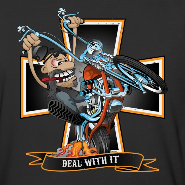 Deal with it - funny biker riding a chopper