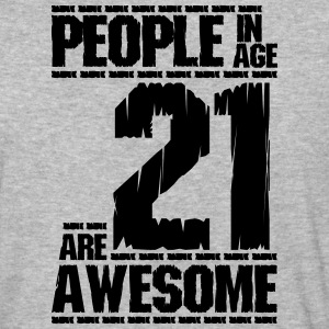 PEOPLE IN AGE 21 ARE AWESOME - Baseball T-Shirt